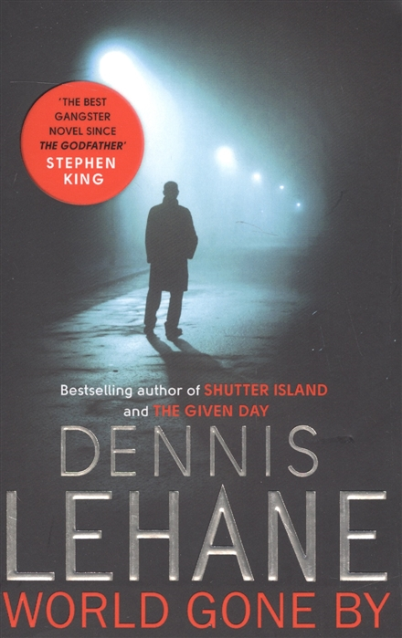 Lehane D. World Gone By