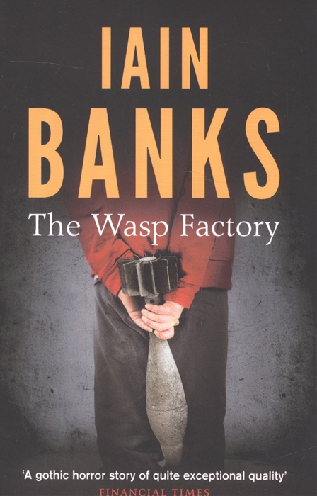 Banks I. The Wasp Factory banks i the wasp factory