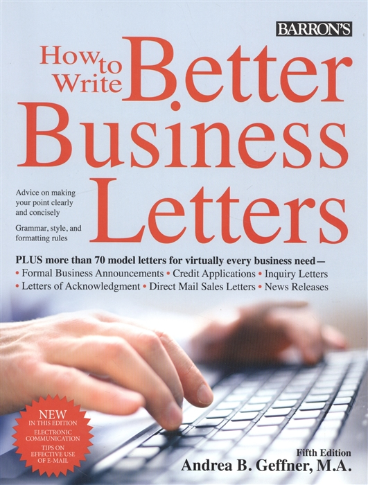 Andrea B., Geffner M. Barron s How to Write Better Business Letters цены онлайн