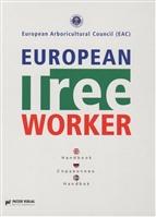 European Tree Worker / Европейские работники леса. Справочник