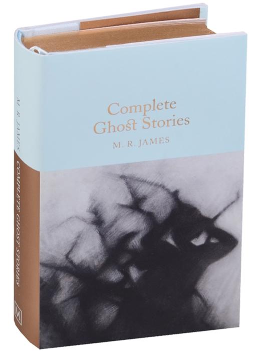 лучшая цена James M.R. Complete Ghost Stories