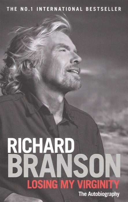 Branson R. Losing My Virginity