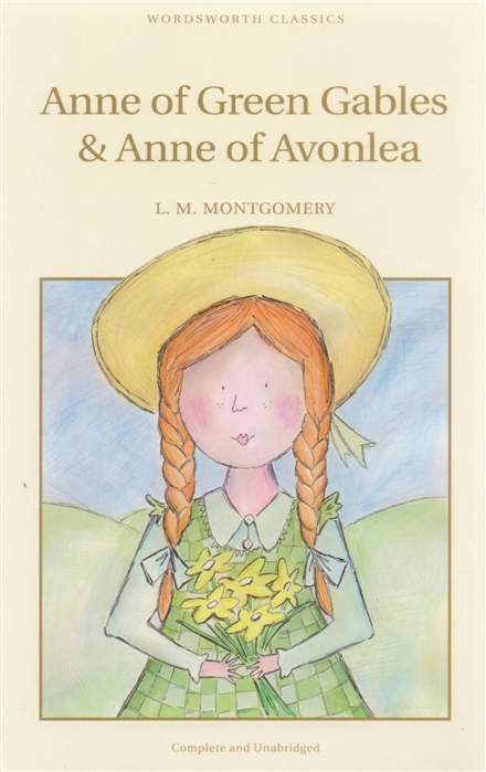 Montgomery L. Anne of Green Gables Anne of Avonlea