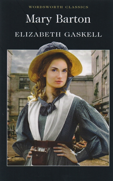 Gaskell E. Mary Barton A Tale of Manchester Life gaskell e mary barton