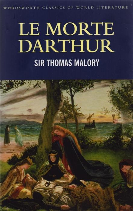 Malory T. Le Morte Darthur morte marc moscu