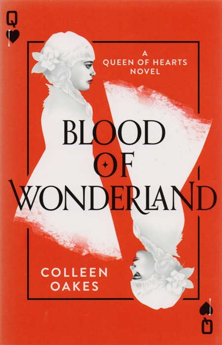 Oakes C. Blood of Wonderland