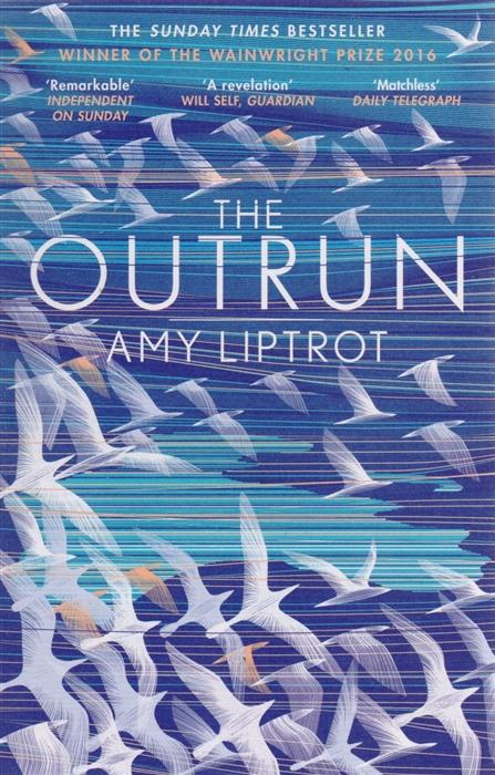 Liptrot A. The Outrun