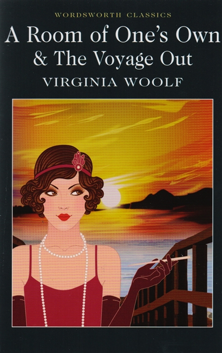 Woolf V. A Room of One s Own The Voyage Out woolf v a room of ones own