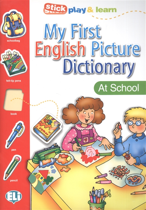 My First English Picture Dictionary At School PICT Dictionnaire A1 Stick play learn