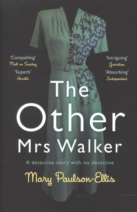 цены Paulson-Ellis M. The Other Mrs Walker