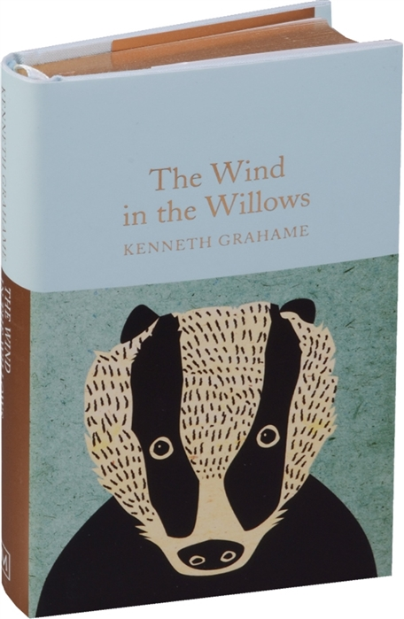 Grahame K. The Wind in the Willows classic starts wind in the willows