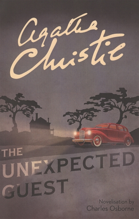 Christie A. The Unexpected Guest agatha christie the unexpected guest