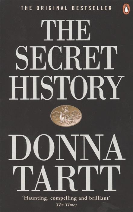 Tartt D. The Secret History