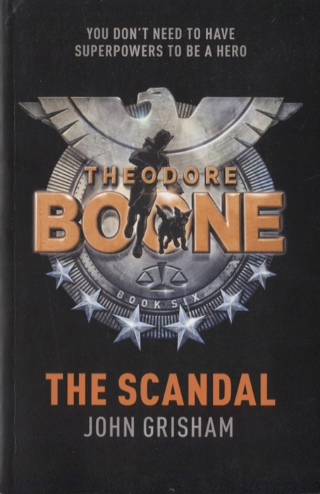 Grisham J. The Scandal Theodore Boone