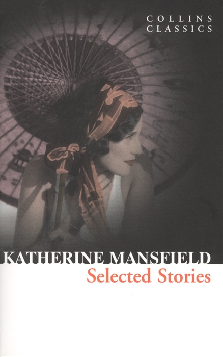 Mansfield K. Selected Stories 耿村故事选selected gengcun stories