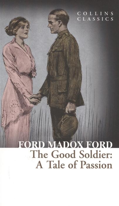 лучшая цена Madox Ford F. The Good Soldier