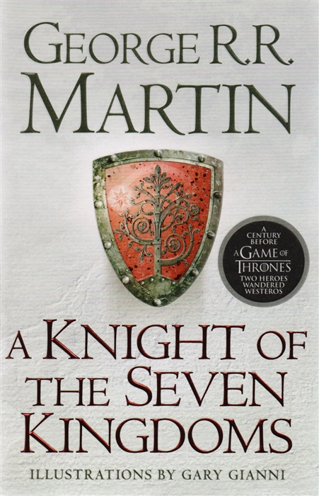 Martin G. A Knight of the Seven Kingdoms Song of Ice Fire Prequel a hollins a song of sunshine