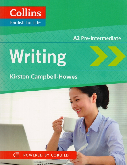 Campbell-Howes K. English for Life Writing A2 william howes geheime krafte im menschen