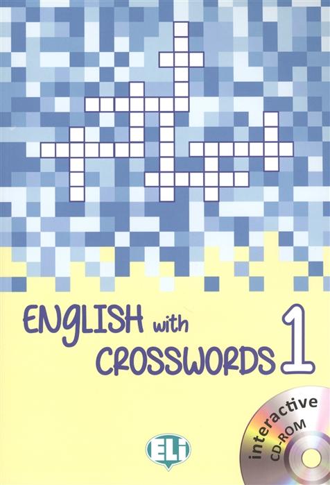 Pigini L. (edit.) English with Crosswords 1 english with crosswords 1 beginner cd rom