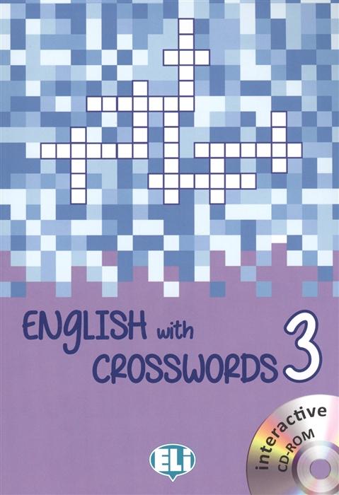 Pigini L. (edit.) English with Crosswords 3 дмитрий зиновьев создание сварных конструкций вautodesk inventor