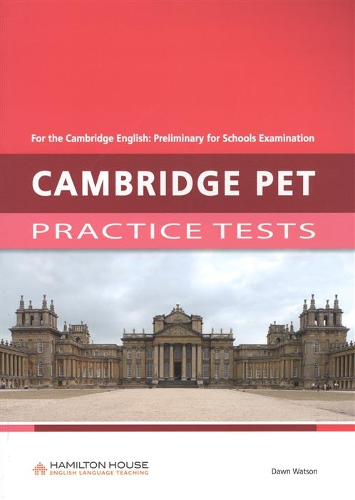 цены на Watson D. Cambridge pet Practice tests Teacher s Book  в интернет-магазинах
