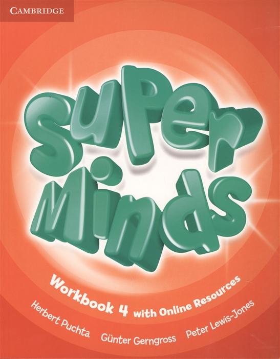 Gerngross G., Puchta H., Lewis-Jone P. Super Minds Level 4 Workbook книга на английском языке