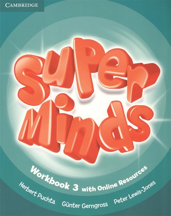 Gerngross G., Puchta H., Lewis-Jone P. Super Minds Level 3 Workbook книга на английском языке super minds starter workbook