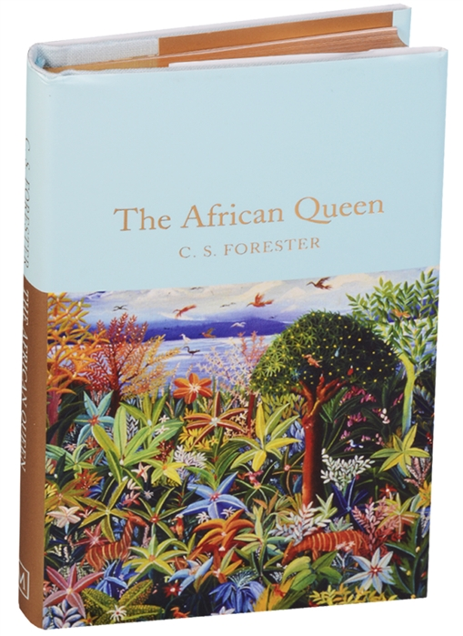 Foreste C. S. The African Queen