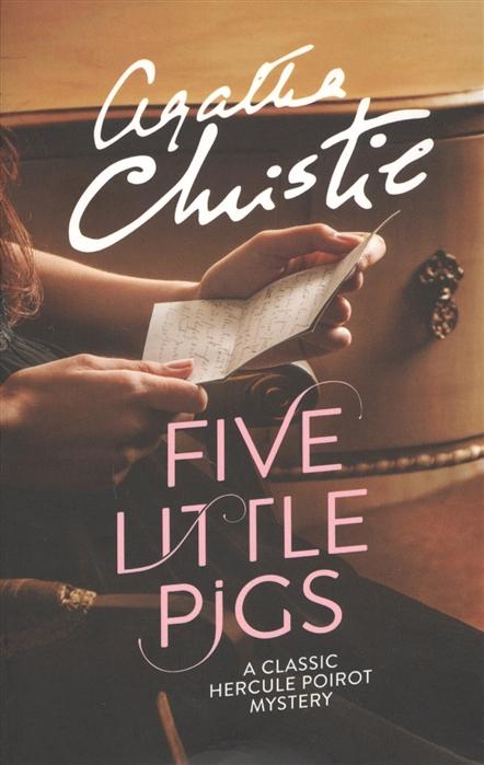 Christie A. Five Little Pigs christie a five little pigs