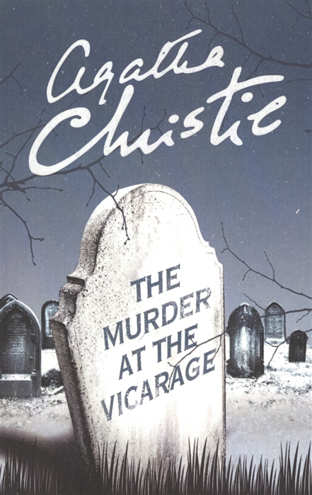 Christie A. The Murder at the Vicarage murder at the mendel