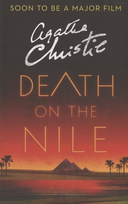 лучшая цена Christie A. Death on the Nile