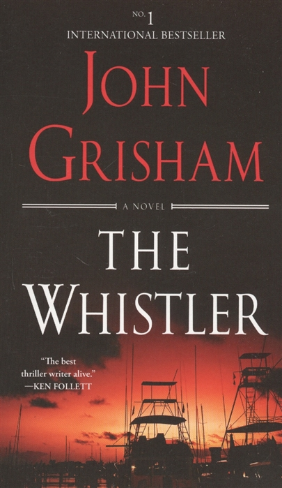 Grisham J. The Whistler grisham j the whistler