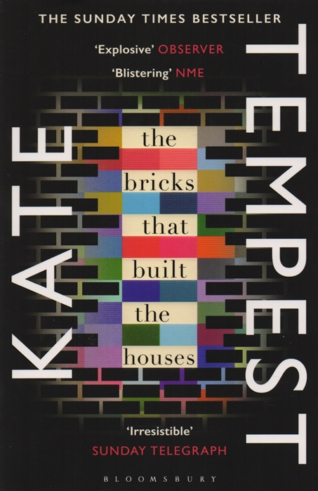 Tempest K. The Bricks that Built the Houses