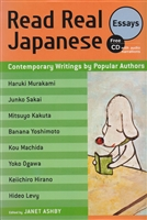 Read Real Japanese Essays: Contemporary Writings by Popular Authors (+CD)