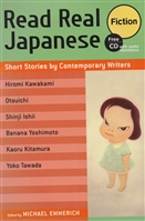Read Real Japanese Fiction: Short Stories by Contemporary Writers (+CD)