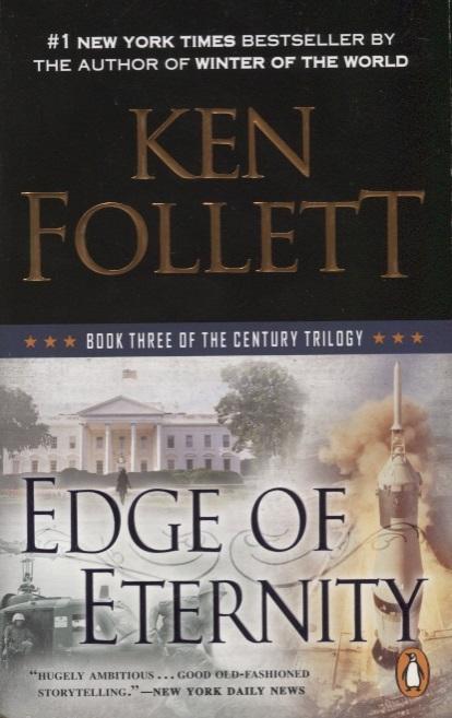 Follett K. Century 3 Edge of Eternity ken follett trzeci bliźniak