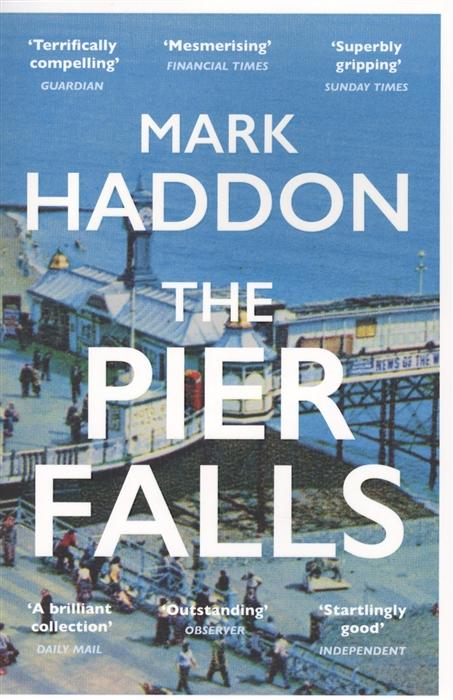 Haddon M. The Pier Falls ботинки pier one pier one pi021ambuwx0