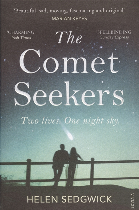 Sedgwick H. The Comet Seekers