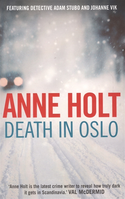 Holt А.  Death in Oslo цена