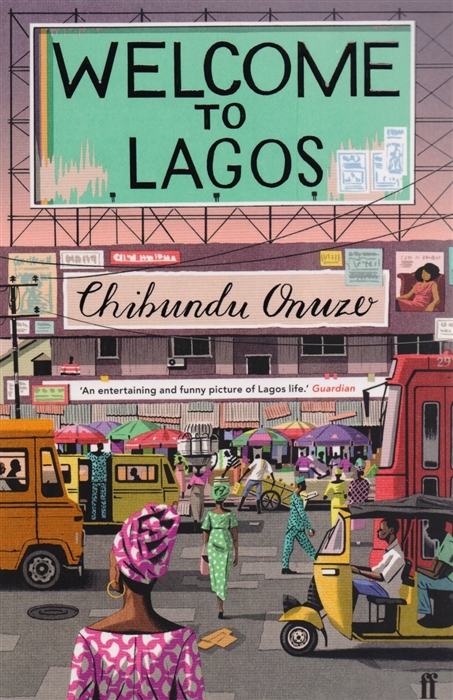 Onuzo C. Welcome to Lagos