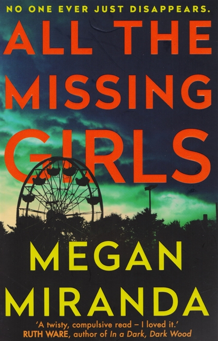 Miranda M. All the Missing Girls