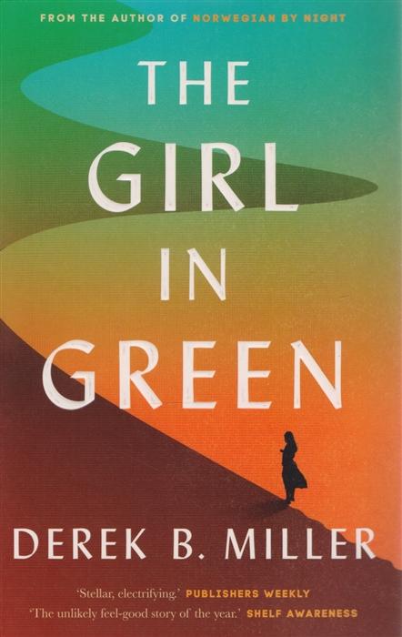 MillerD. The Girl in Green