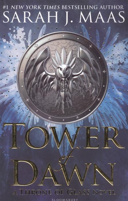 MaasS. J. Tower of Dawn Throne Glass