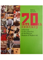 20th century reflected in the collection of the Moscow Museum of Modern Art