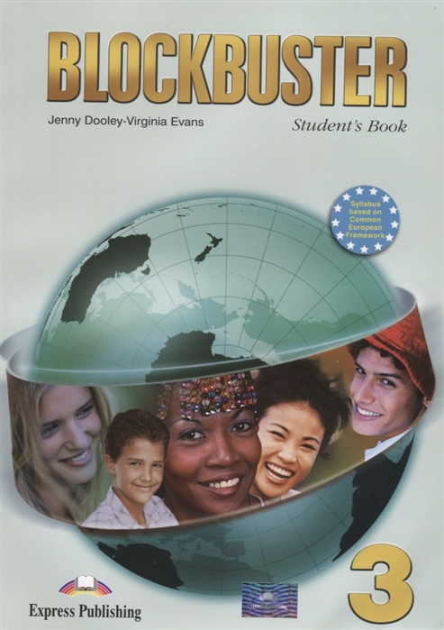 Фото - Dooley J., Evans V. Blockbuster 3 Student s Book evans v dooley j blockbuster 1 my language portfolio