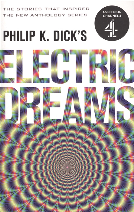 Фото - Philip K. Dick Electric Dreams Volume 1 philip k dick penultimate truth