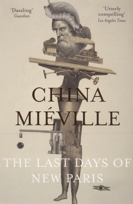 Mieville C. The Last Days of New Paris