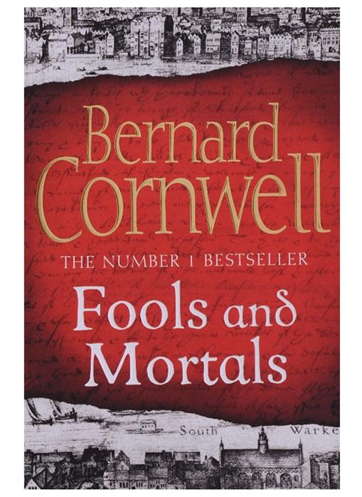 лучшая цена Cornwell B. Fools and Mortals