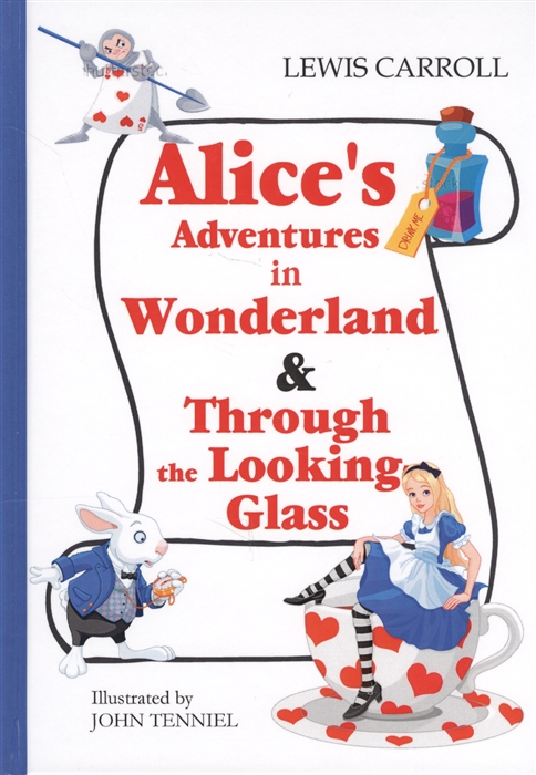 Carroll L. Alice s Adventures in Wonderland Through the Looking-Glass Книга на английском языке carrol l alice s adventures in wonderland