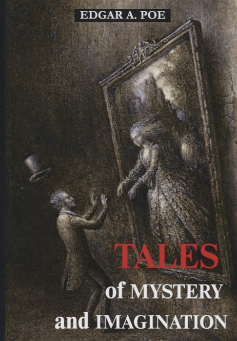 Poe E.A. Tales of mystery and imagination Книга на английском языке